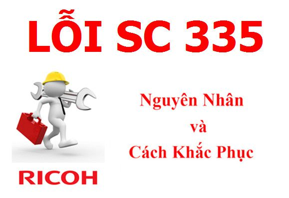 Máy Photocopy Ricoh báo lỗi SC 335 là lỗi gì và cách khắc phục