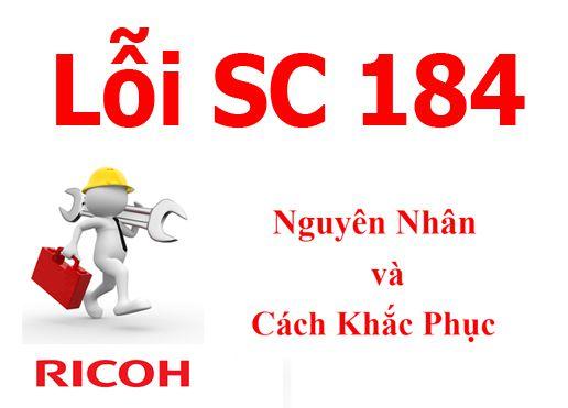 Máy Photocopy Ricoh lỗi Error SC 184 là lỗi gì và cách khắc phục