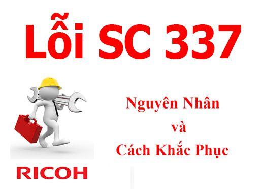 Máy Photocopy Ricoh báo lỗi SC 337 là lỗi gì và cách khắc phục