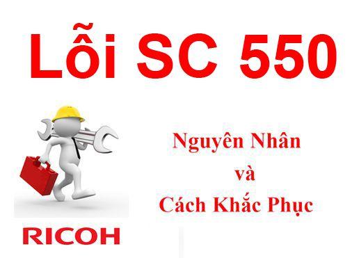 Hướng dẫn xử lý lỗi Error sc 550 của máy photocopy Ricoh