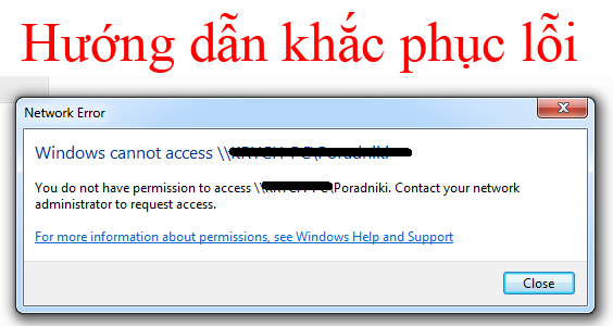 Sửa lỗi ""\computer is not accessible. You might not have permission to use this network resource""564|300|?|357dfc8005507d310dedc7a3719787cc|False|UNLIKELY|0.32756733894348145