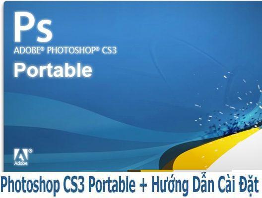 Adobe Photoshop CS3 Full Portable không cần cài đặt