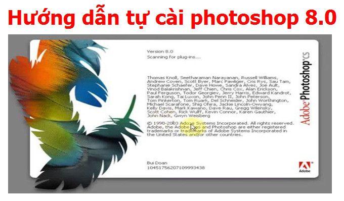 Download Adobe Photoshop 8.0 Full + Hướng Dẫn Cài Đặt
