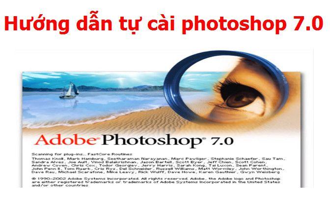 Download Adobe Photoshop 7.0 Full + Hướng Dẫn Cài Đặt