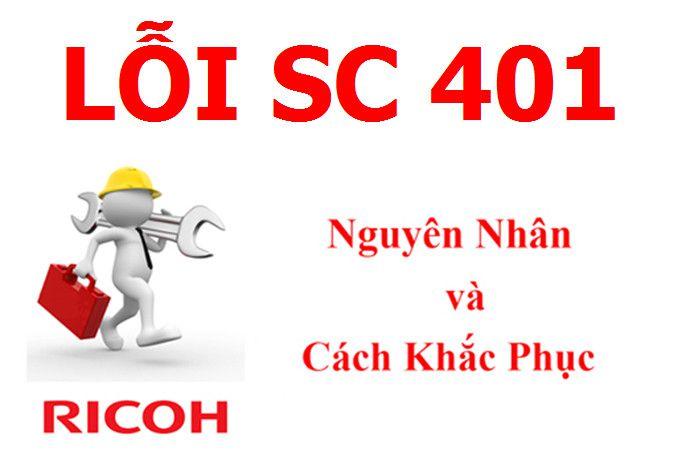Máy Photocopy Ricoh báo lỗi SC 401 là lỗi gì và cách khắc phục