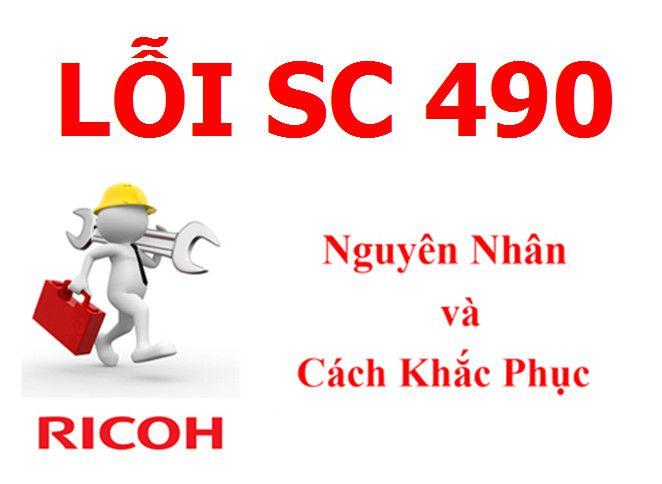 Máy Photocopy Ricoh báo lỗi SC 490 là lỗi gì và cách khắc phục