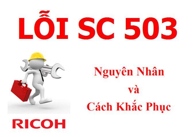 Máy Photocopy Ricoh báo lỗi SC 503 là lỗi gì và cách khắc phục