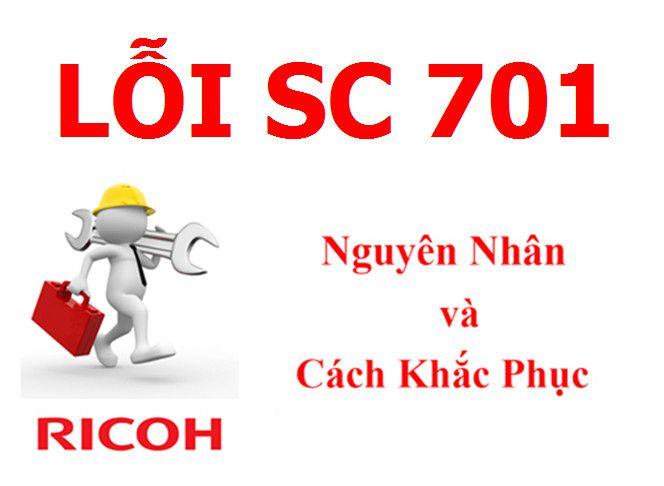 Máy Photocopy Ricoh báo lỗi SC 701 là lỗi gì và cách khắc phục