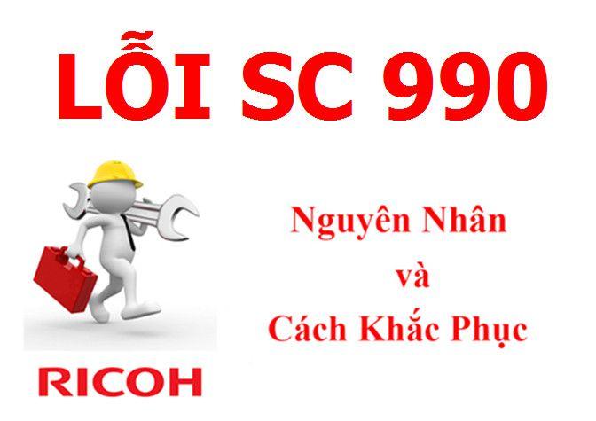 Máy Photocopy Ricoh báo lỗi SC 990 là lỗi gì và cách khắc phục
