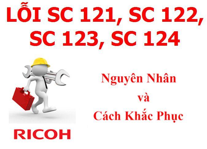 Máy Photocopy Ricoh báo lỗi SC 121, SC 122, SC 123, SC 124 là lỗi gì và cách khắc phục