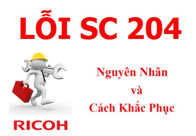 Máy Photocopy Ricoh báo lỗi SC 204 là lỗi gì và cách khắc phục