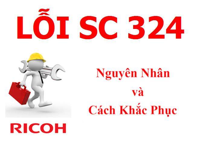 Máy Photocopy Ricoh báo lỗi SC 324 là lỗi gì và cách khắc phục